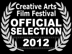 Creative Arts Film Festival Laurel Selection 2012